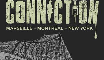 FRENCH CONNECTION MARSEILLE, MONTREAL, NEW YORK