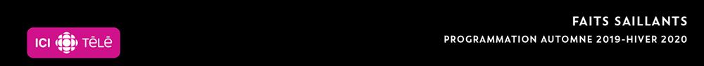 ICI TÉLÉ programmation Automne 2019 - Hiver 2020