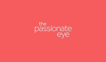 THE PASSIONATE EYE