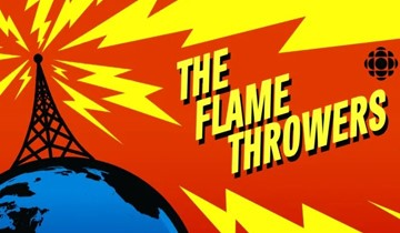 https://solutionsmedia.cbcrc.ca/en/shows/the-flamethrowers/